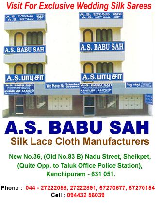 A.S Babu Sah, A.S Babu Shah, A.S.Babu Shah, A.S.babu Sah, babu sah, babu shah, A.S.Babu , A.S.Babu Sah address, A.S babu sah in kanchipuram, A.S babu sah in kanchiVaram, A.S babu sah in kancheepuram